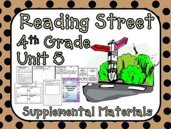 Reading Street 4th Grade Unit 5 Supplemental Materials