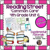 Reading Street 4th Grade Unit 6  Common Core 2013 Supplemental Materials