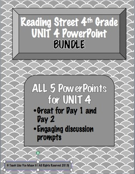 Reading Street 4th- UNIT 4 PowerPoint BUNDLE!
