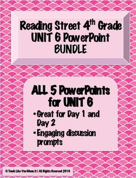 Reading Street 4th- UNIT 6 PowerPoint BUNDLE!