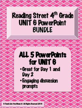 Reading Street 4th- UNIT 6 PowerPoint BUNDLE!