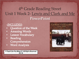 Reading Street 4th- Unit 1 Week 2 PowerPoint- Lewis and Clark and Me