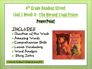 Reading Street 4th- Unit 1 Week 4 PowerPoint- The Horned Toad Prince