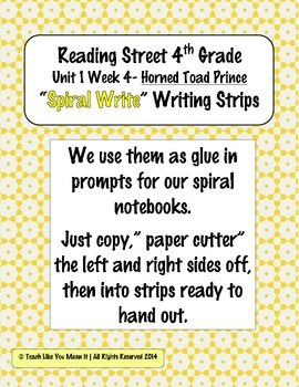 Reading Street 4th- Unit1 Week4 'Sprial Write' Strips for Horned Toad Prince