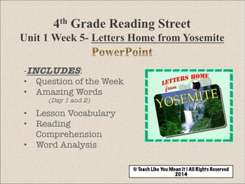 Reading Street 4th- Unit 1 Week 5 PowerPoint- Letters Home from Yosemite