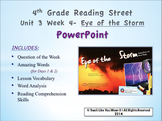 Reading Street 4th- Unit 3 Week 4 PowerPoint- Eye of the Storm
