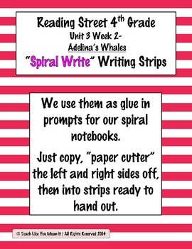 Reading Street 4th- Unit3 Week2 'Sprial Write' Strips for Adelina's Whales