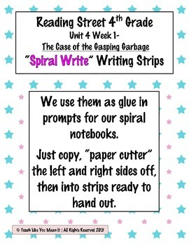 Reading Street 4th- Unit4 Week1 'Spiral Write' Strips for Gasping Garbage
