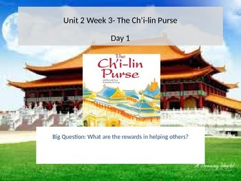 Reading Street 5.2.3- The Ch'i-lin Purse