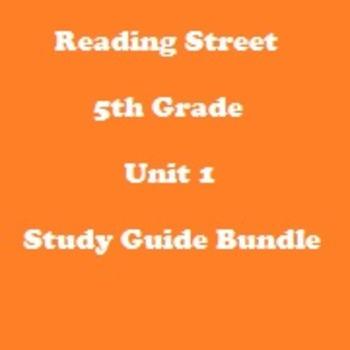 Reading Street 5th Grade Unit 1 Reading Study Guide Bundle