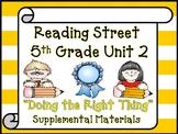 Reading Street 5th Grade Unit 2  2008 version of Supplemental Materials