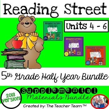 Reading Street 5th Grade Unit 4-5-6 Half Year Bundle 2013