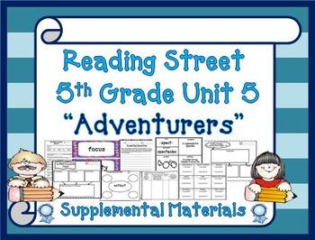 "Reading Street 5th Grade Unit 5 ""Adventurers"" Supplemental"