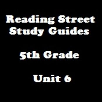 Reading Street 5th Grade Unit 5 Reading Study Guide Bundle