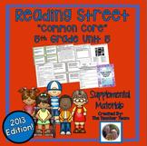 Reading Street 5th Grade Unit 6 Common Core 2013 Supplemental Materials
