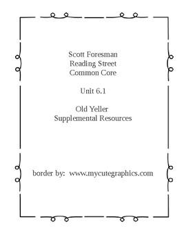 Reading Street 6.1 Story 1 Old Yeller