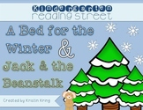 """Reading Street """"A Bed for the Winter"""" and """"Jack and the Be"""
