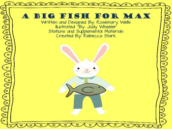 Reading Street A Big Fish for Max Supplemental Materials and Stations