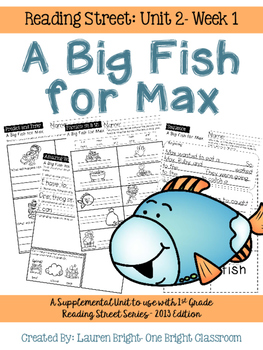 Reading Street- A Big Fish for Max Supplemental Unit {Unit 2: Week 1}