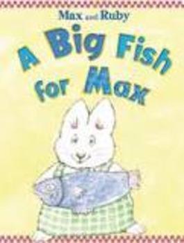 Reading Street A Big Fish for Max Unit 2 Week 1