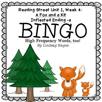 Reading Street: A Fox and a Kit BINGO Inflected Ending -s