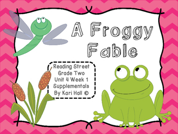 Reading Street A Froggy Fable Unit 4 Week 1 Differentiated