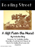 Reading Street A Gift from the Heart