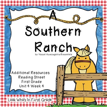 """Reading Street """"A Southern Ranch"""" Additional Resources"""