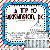 "Reading Street ""A Trip to Washington, D.C."" Additional Resources"