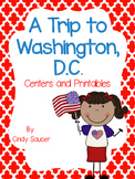 A Trip To Washington, D.C. Centers and Printables For All Ability Levels
