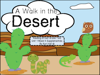 Reading Street A Walk in the Desert Unit 1 Week 4 Differentiated 2nd grade
