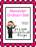 Alexander Graham Bell, Literacy  Centers and Printables For All Ability Levels