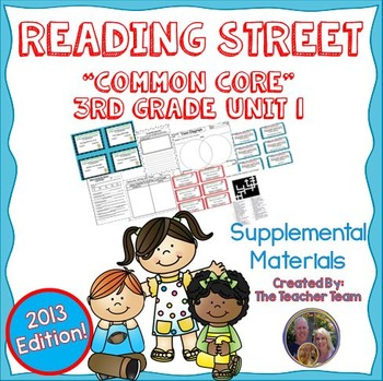 Reading Street 3rd Grade Unit 1 Supplemental Materials Common Core 2013
