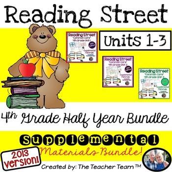 Reading Street 4th Grade Unit 1-2-3 Common Core 2013 Half Year Bundle
