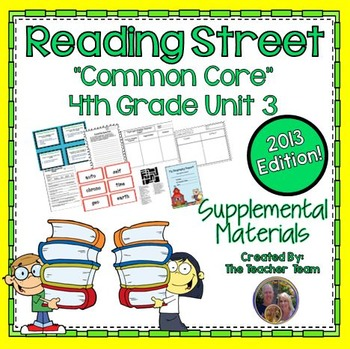 Reading Street 4th Grade Unit 3 Supplemental Materials Common Core 2013