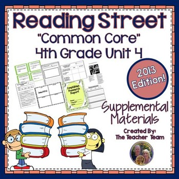 Reading Street 4th Grade Unit 4 Supplemental Materials 2013