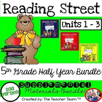 Reading Street 5th Grade Unit 1-2-3 Half Year Bundle Common Core 2013