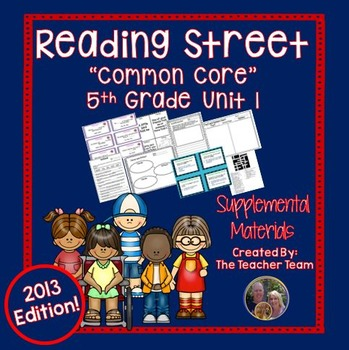 Reading Street 5th Grade Unit 1 Supplemental Materials Common Core 2013