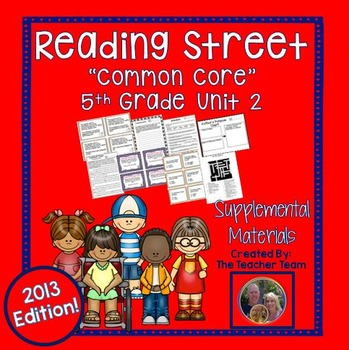 Reading Street 5th Grade Unit 2 Common Core 2013 Supplemental Materials