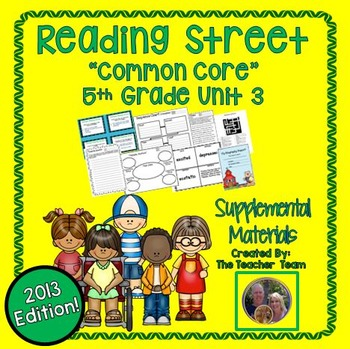Reading Street 5th Grade Unit 3  Common Core 2013 Supplemental Materials