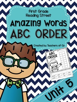 Reading Street Amazing Words ABC Order UNIT 5