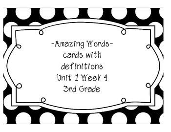 Reading Street Amazing Words & Definitions-Grade 3-Unit 1 Week 4 (Black Frame)