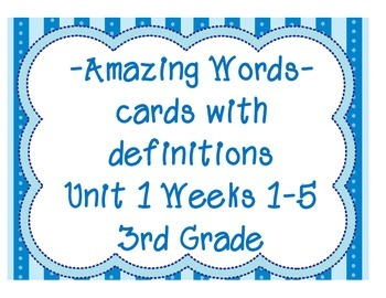 Reading Street Amazing Words & Definitions-Grade 3-Unit 1 Weeks1-5 (Blue Frame)