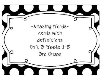 Reading Street Amazing Words & Definitions-Grade 3-Unit 3 Weeks1-5 (Polka dot)