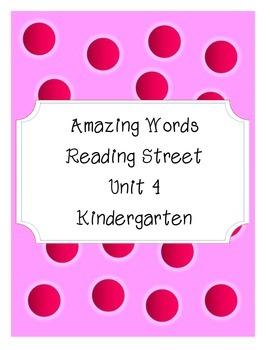 Reading Street Amazing Words-Kindergarten-Unit 4 (Pink)