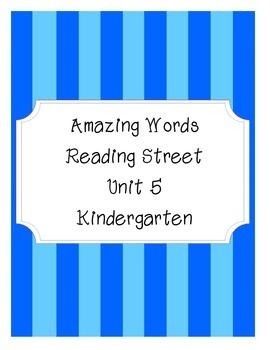 Reading Street Amazing Words-Kindergarten-Unit 5 (Blue Striped)