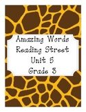 Reading Street Amazing Words Unit 5-Grade 3 (Giraffe Print)
