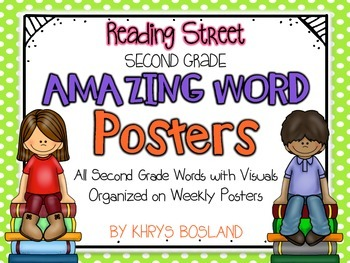 Reading Street Amazing Words - SECOND Grade {Weekly Posters w/ Visuals}