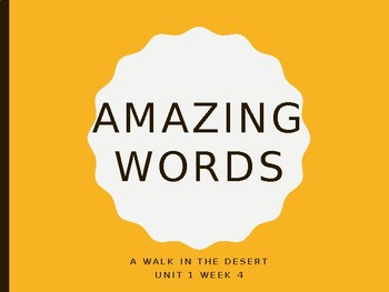 Reading Street Amazing Words Unit 1-A Walk in the Desert