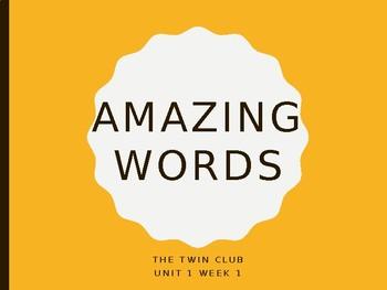 Reading Street Amazing Words Unit 1-The Twin Club